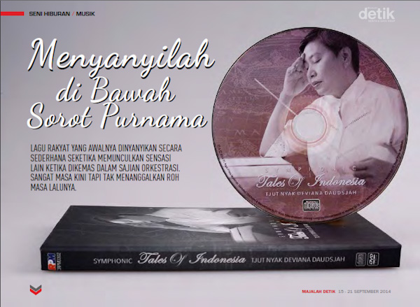 Menyanyilah di Bawah Sorot Purnama, tjut njak deviana daudsjah, Symphonic Tales of Indonesia